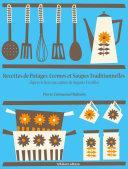 Recettes de Potages, Crèmes et Soupes traditionnelles
