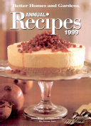 Better Homes and Gardens Annual Recipes 1998