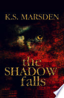 The Shadow Falls  Witch Hunter  3  Book