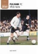 Fulham FC  1879 1979