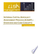 Internal Capital Adequacy Assessment Process  ICAAP    Overview   Core Concepts