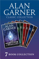 Alan Garner Classic Collection  7 Books    Weirdstone of Brisingamen  The Moon of Gomrath  The Owl Service  Elidor  Red Shift  Lad of the Gad  A Bag of Moonshine
