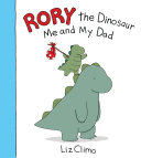 Rory the Dinosaur: Me and My Dad Pdf