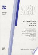 Retributivism and Its Critics