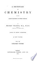 A Dictionary of Chemistry and the Allied Branches of Other Sciences