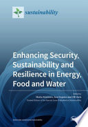 Enhancing Security  Sustainability and Resilience in Energy  Food and Water