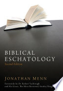 Biblical Eschatology Second Edition