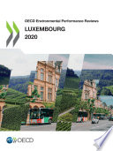 OECD Environmental Performance Reviews  Luxembourg 2020