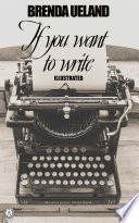 If You Want to Write. Illustated