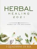 Herbal Healing 2021 Book