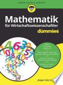 Öffnen Sie das Medium Mathematik für Wirtschaftswissenschaftler für dummies von Faik, Jürgen [Herausgeber] [Verfasser] im Bibliothekskatalog