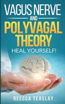 Vagus Nerve and Polyvagal Theory