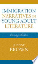 Immigration Narratives in Young Adult Literature Book