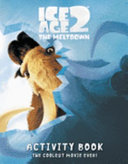 Ice Age 2 Painting And Colouring Book Book