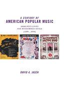 A Century of American Popular Music Pdf/ePub eBook