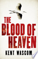 The Blood of Heaven Book