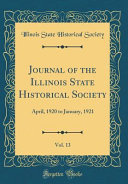 Journal Of The Illinois State Historical Society Vol 13