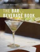 The Bar and Beverage Book, 5th Edition Pdf/ePub eBook