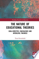 The Nature of Educational Theories