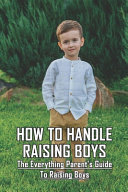 How To Handle Raising Boys