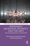 Reframing Migration  Diversity and the Arts