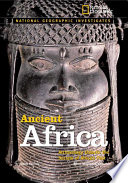 National Geographic Investigates Ancient Africa