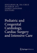 Pediatric And Congenital Cardiology Cardiac Surgery And Intensive Care Book PDF