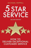 5 Star Service: How to Deliver Exceptional Customer Service
