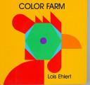 Color Farm Board Book Book PDF