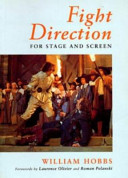 Fight Direction for Stage and Screen