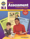 Literacy Assessment in the Early Grades Book