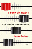 A Theory of Causation in the Social and Biological Sciences [Pdf/ePub] eBook