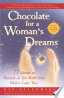 Chocolate for a Woman s Dreams
