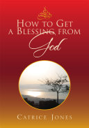 Pdf How to Get a Blessing from God