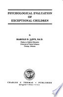 Psychological evaluation of exceptional children
