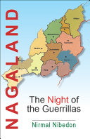 Nagaland The Night of the Guerrillas