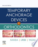 Temporary Anchorage Devices in Orthodontics E-Book