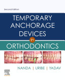 Temporary Anchorage Devices in Orthodontics E Book