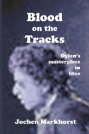 Blood On The Tracks: Dylan's Masterpiece in Blue ebook