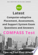 Latest COMPASS Test Computer adaptive Placement  Assessment  and Support System  English  Math  Writing Exam Questions   Answers