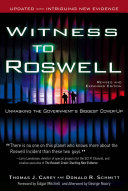 Witness to Roswell, Revised and Expanded Edition