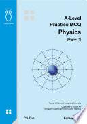 A-Level Practice MCQ Physics Ed H2.2
