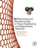 3D Bioprinting and Nanotechnology in Tissue Engineering and Regenerative Medicine Pdf/ePub eBook