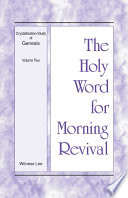 The Holy Word For Morning Revival Crystallization Study Of Genesis Volume 2