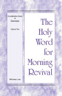 The Holy Word for Morning Revival - Crystallization-study of Genesis, Volume 2