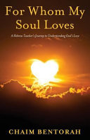 For Whom My Soul Loves
