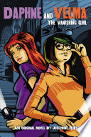 The Vanishing Girl Daphne And Velma Ya Novel 1