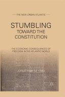 Stumbling Towards the Constitution [Pdf/ePub] eBook