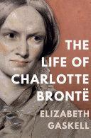 Pdf The Life of Charlotte Brontë Telecharger