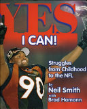 Yes I Can!: Struggles from Childhood to the NFL